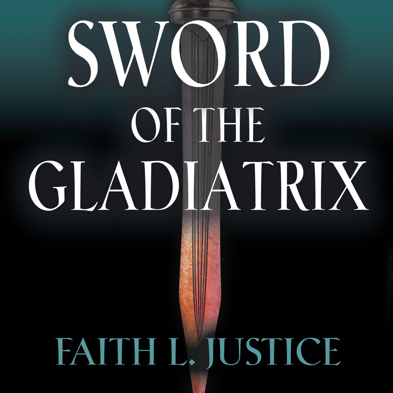Sword of the Gladiatrix audio cover